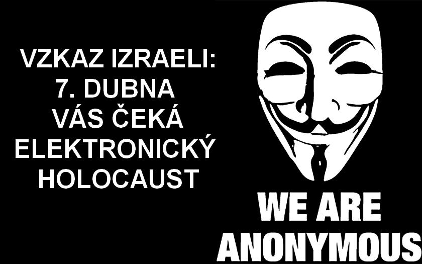 Anonymous se zastali Palestinců a vyhrožují Izraeli: způsobíme elektronický holocaust