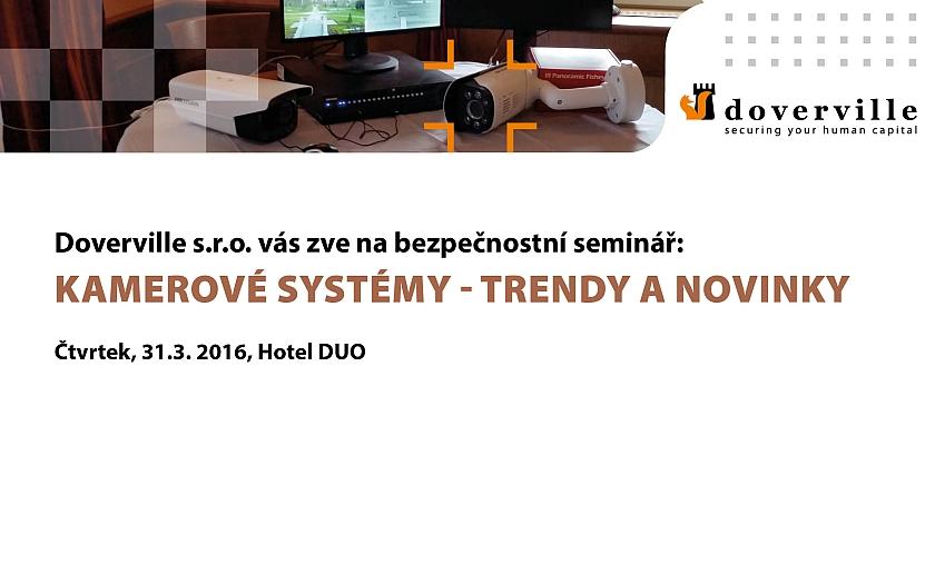 Bezpečnostní seminář &quote;Kamerové systémy - trendy a novinky&quote;