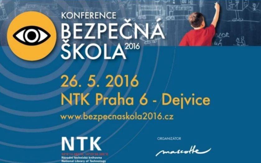 Konference BEZPEČNÁ ŠKOLA 2016