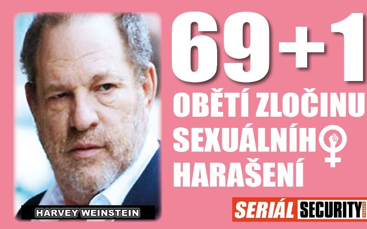Případ Weinstein: Padesát žen tvrdí, že je slavný producent sexuálně ponížil, on tvrdí opak, ale platí miliony dolarů. Jeho život je vtroskách