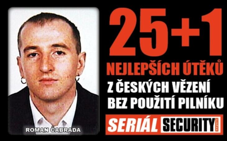 Vrah Roman Čabrada utekl zvězení společně skomplicem. Ukryli se ve falešnépaletě, kterou sami vyrobili