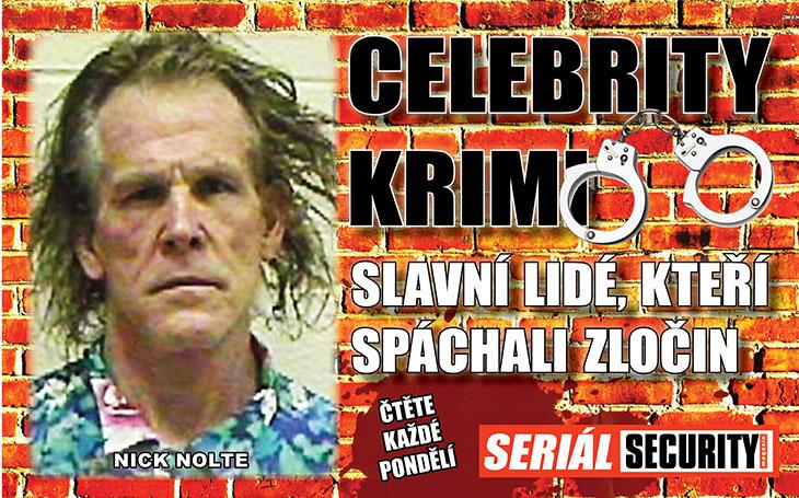 Nick Nolte: Za falšování povolávacího rozkazu mu hrozilo 45 let vězení. Tehdy začal pít jako duha, což mu vydrželo dodnes