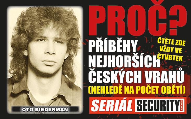 Oto Biederman: Zavraždil pět bezbranných lidí jehlicí, samopalem, nožem a revolverem. Plnil jen rozkazy, protože chtěl sex