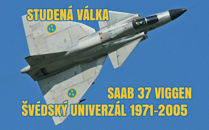 Studená válka – neutralitu střežící Saab 37 Viggen (Švédsko 1971–2005)