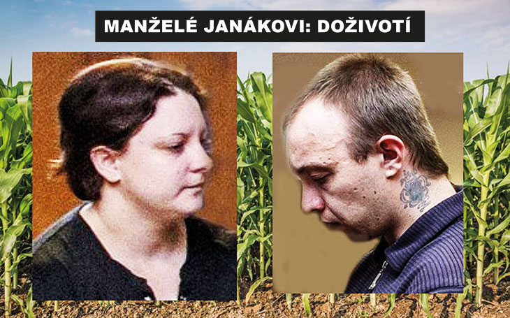 Vraždící manželé Janákovi: Doživotní trest za zastřelení sběratele známek u kukuřičného pole a plánování dalších vražd. Spoušť stiskla ona