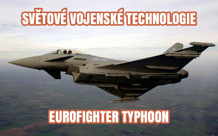 Eurofighter Typhoon - mezinárodní víceúčelový stíhací letoun (1994–2050?)