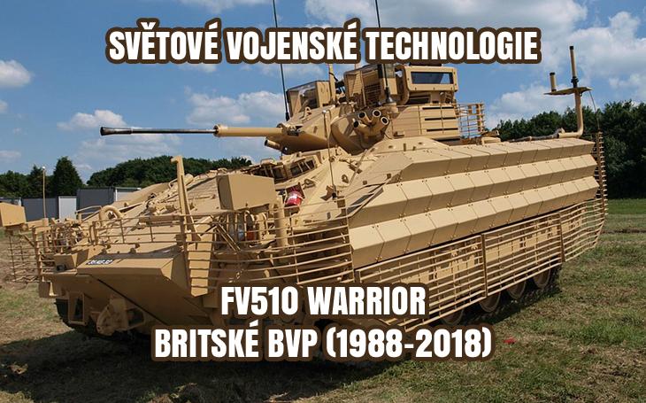 FV510 Warrior - britské pásové bojové vozidlo (1988-2018)