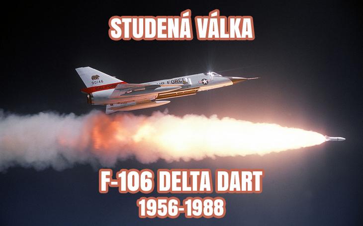 F-106 Delta Dart – poslední americký interceptor (1956–1988)