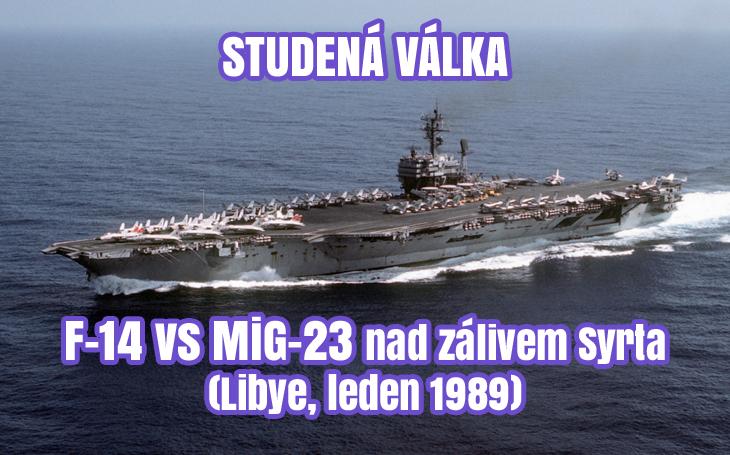 Incident v zátoce Syrta - F-14 vs MiG-23 (1989)