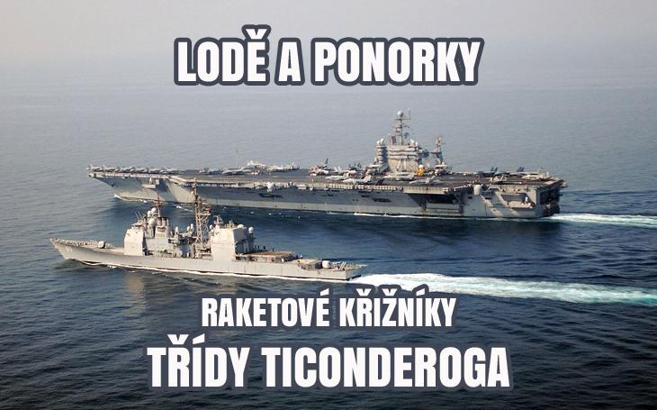 Třída Ticonderoga – raketové křižníky U.S.Navy (1983-2045)