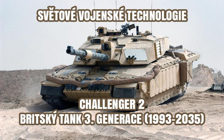 FV4034 Challenger 2 - britský hlavní bitevní tank (1993-2035)