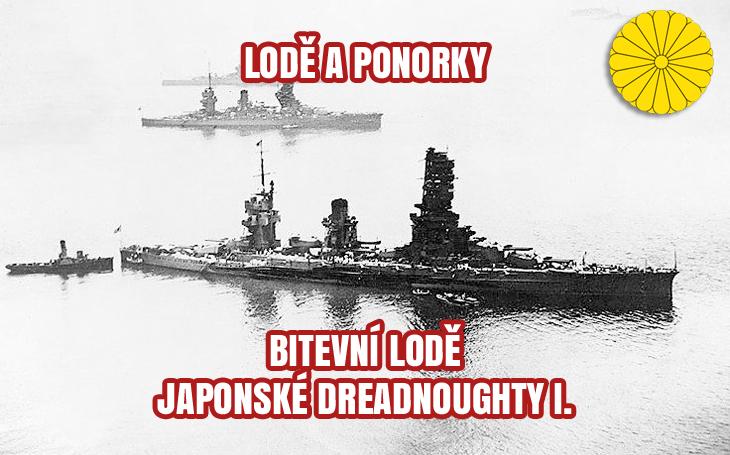 Bitevní lodě - dreadnoughty japonského námořnictva I. (1912-1944)
