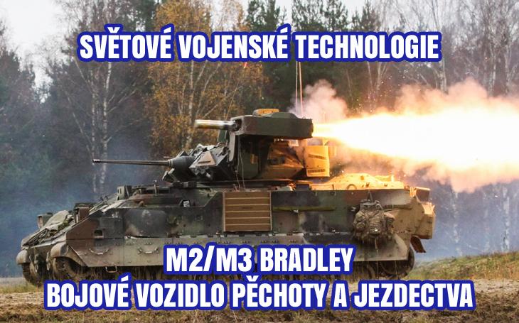 M2  a M3 Bradley – bojové vozidlo pěchoty a jezdectva (1981)