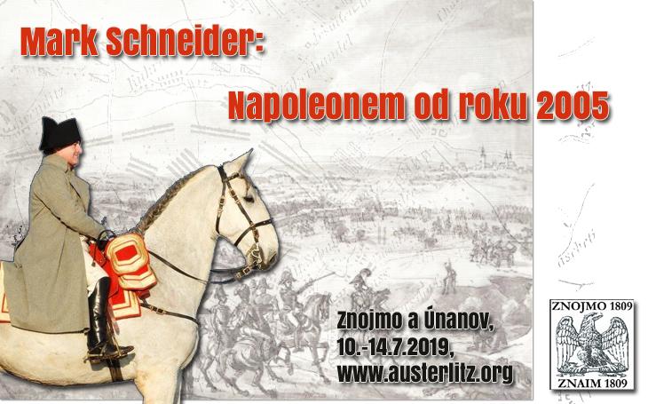 210. výročí bitvy u Znojma - rozhovor s Napoleonem (Mark Schneider)