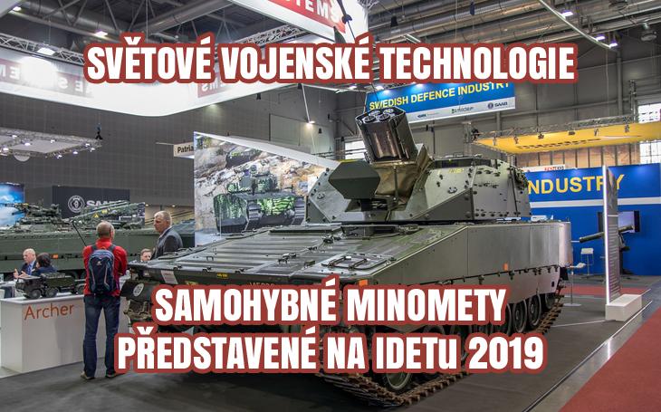 IDET 2019 - pásové a/nebo kolové samohybné minomety pro AČR