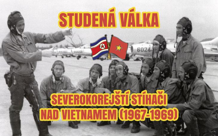 Severokorejští piloti - válka ve Vietnamu (1967-1969)