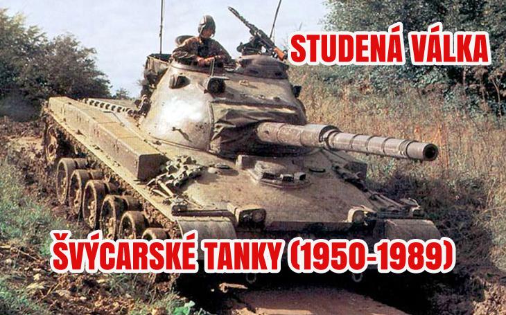 Studená válka – domácí tanky neutrálního Švýcarska (1950-1994)