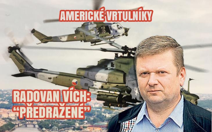 Radovan Vích: Vrtulníky z USA budou stát naše poplatníky dalších 30 let neskutečně výdaje