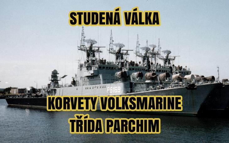 Východoněmecká Volksmarine - korvety třídy Parchim (1985-1989)