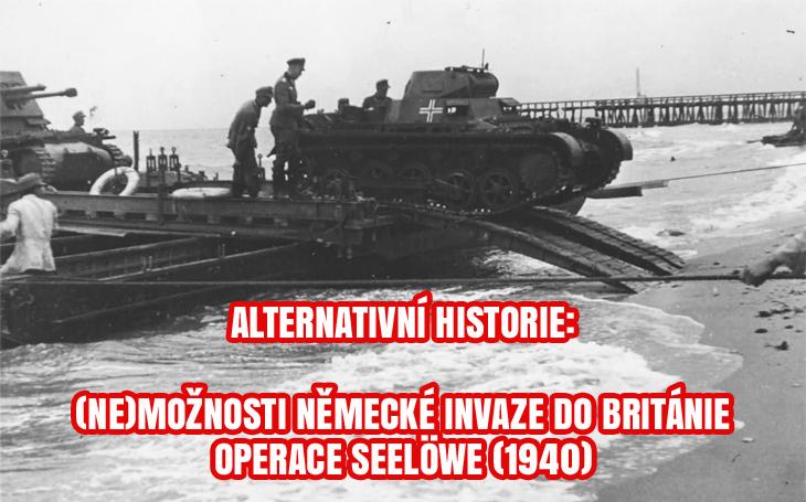Operace Seelöwe (1940) - Proč měla Hitlerova invaze do Británie minimální šanci?
