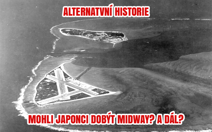 Alternativní historie: Japonci vítězí a obsazují atol Midway?