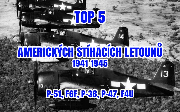 TOP 5: nejúspěšnější americké stíhací letouny 2. světové války