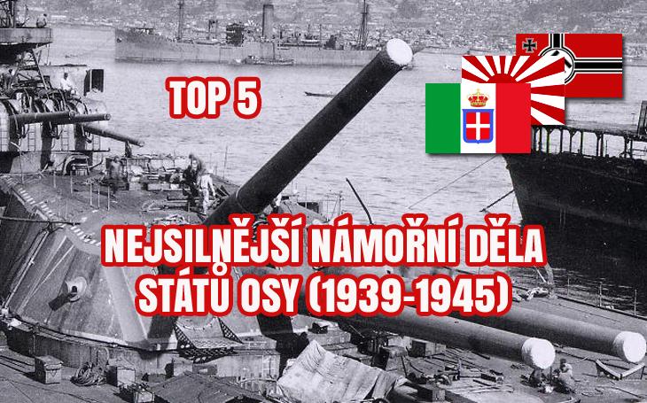 Destrukce zaručena: Pět nejsilnějších námořních děl států Osy za 2. světové války